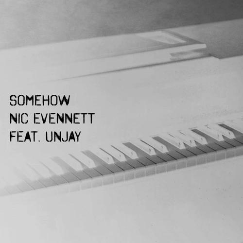 Somehow ~ feat. UNJAY