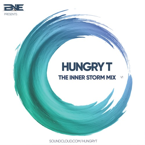 BNE Presents : The Inner Storm Mix - Hungry T
