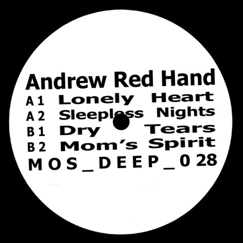 Andrew Red Hand - Dear Goddess EP(M>O>S Recordings, MOS Deep 028) 2017