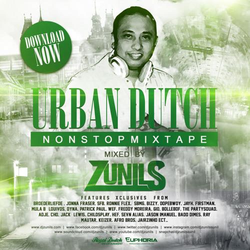 dj zunils urban dutch mixtape 2017 by dj zunils free listening on