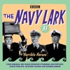 The Navy Lark Volume 31: Horrible Horace (BBC Audio Extract)
