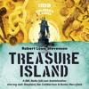 Treasure Island (BBC Audiobook Extract) BBC Radio 4 Full-Cast Dramatisation