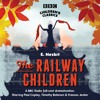 The Railway Children (BBC Audiobook Extract)BBC Radio Full-Cast Dramatisation