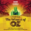 The Wizard Of Oz (BBC Audiobook Extract) BBC Radio Full-Cast Dramatisation
