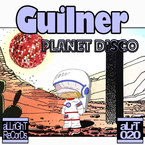 Guilner - Planet Disco (original mix)