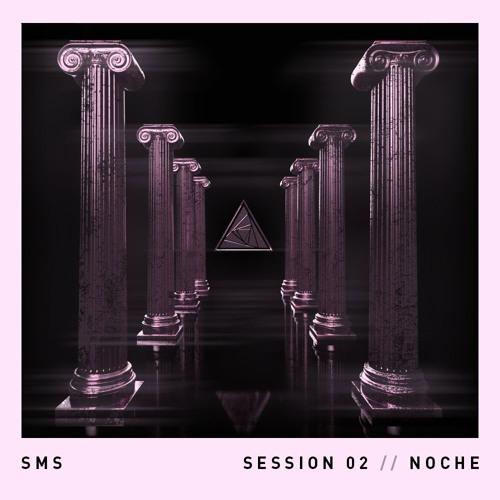 SOMOS MIX SESSIONS 002 // NOCHÉ