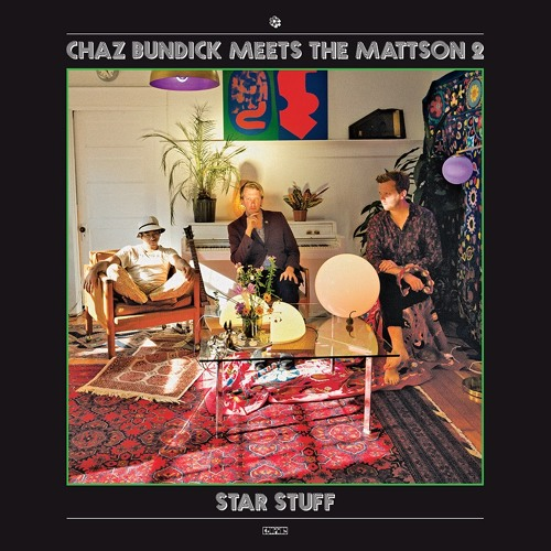 Chaz Bundick Meets The Mattson 2 - JBS