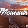 """""""Moments"""" 