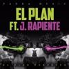 EL PLAN PERFECTO - DJ PLAN FT J RAPIENTE