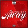 P-Square - Away