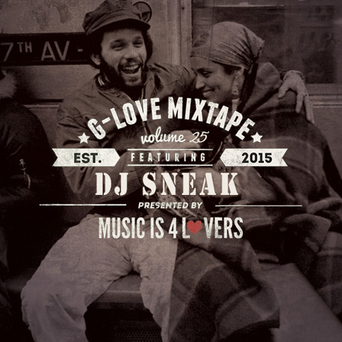 G-Love Mixtape Vol.25 featuring DJ Sneak (Valentine's Day Special) [Musicis4Lovers.com]