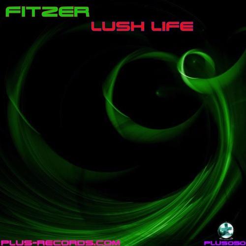 PLUS050 - Fitzer - Lush Life
