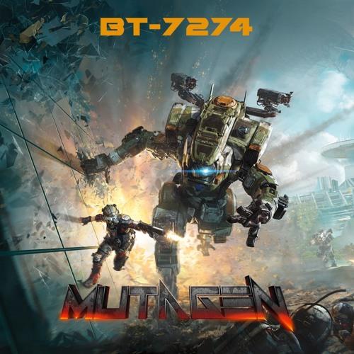 BT-7274 [Titanfall Dubstep]