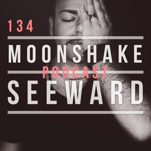Moonshake Podcast - Mix by Seeward  - 134