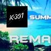 K-391 - Summertime (Dj Rambo REMAKE)