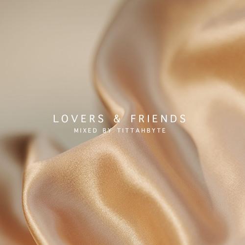 Effortless Mixtape Vol. 2 // Lovers & Friends mixed by Tittahbyte