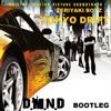 Teriyaki Boyz - Tokyo Drift 2017 (D.M.N.D Bootleg) FREE DOWNLOAD