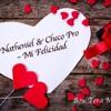Mi Felicidad - Natheniel & Checo Pro