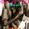 Sex N You (BedRoom Souls) MIX - djcriscross.com