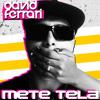 David Ferrari - Mete Tela