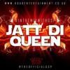Jatt Di Queen [THE G - MIX]