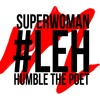 LEH - LILLY SINGH & HUMBLE THE POET (2014)
