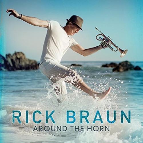 Rick Braun : Around The Horn