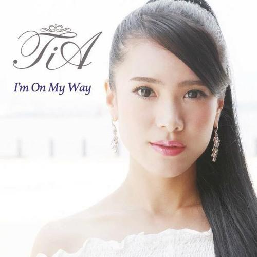 TiA -  I'm On My Way