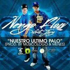 Ñengo Flow ft. Jory - Nuestro Ultimo Palo (Prod. By Musicologo & Menes).mp3