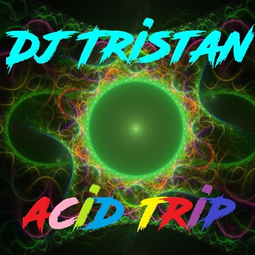 1741112769237746 dj tristan acid trip spinnin 39 records for What do you know about acid house music