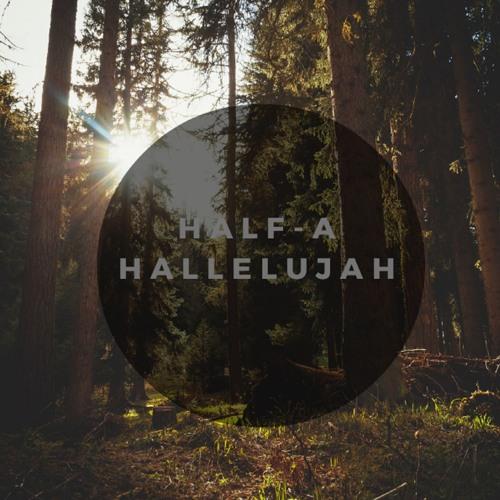 Half-A-Hallelujah