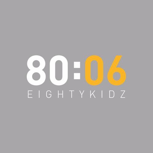 80KIDZ / 80:06