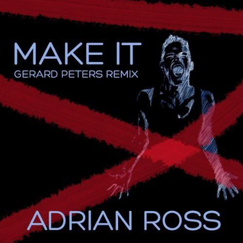 Make It (Gerard Peters Remix)
