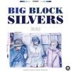 Big Block Silvers