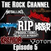 The Rock Channel Podcast #5