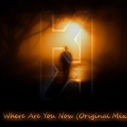 KiddnotiK - Where are you Now (Original Mix)