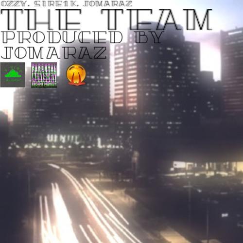 The Team - FT Ozzy x Jomar
