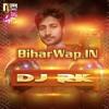 Aee Nando Ka Khailu (Gandhi Yadav) Dj RK Remix Song (BiharWap.IN)