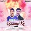 DJ SHOUKI & DJ RESQUE - SAANSON KE ( REMIX )