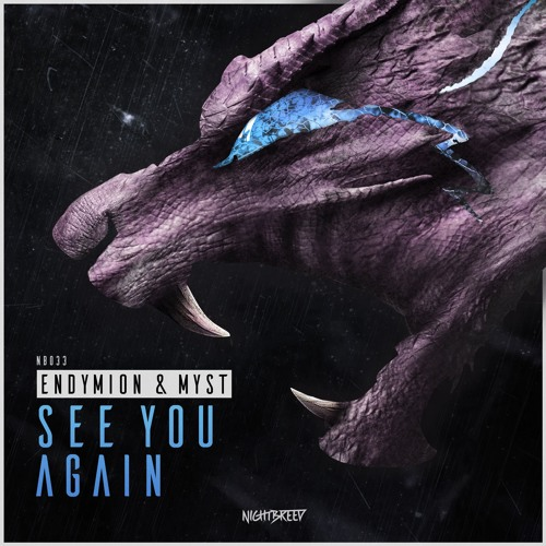 Endymion & MYST - See You Again