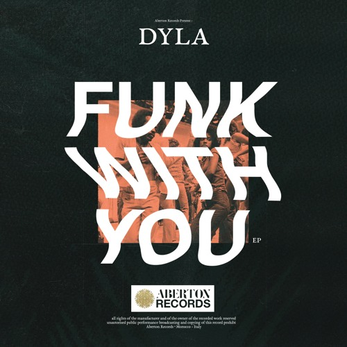 ABR003 : Dyla ― Funk With You EP • Out March 3 17