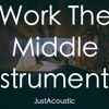 Work The Middle - Alex Aiono (Acoustic Instrumental)