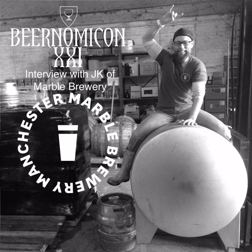 Beernomicon XXI - Interview with JK of Marble Brewery