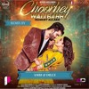 Download Choorhey Wali Bahh- Ambi & Dilly feat. Mankirt Aulakh & Gupz Sehra Mp3