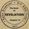 The Book of Revelation Chapter 14 Part 1