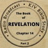 The Book of Revelation Chapter 14 Part 2