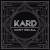 K.A.R.D - Don't Recall mp3
