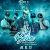 BEBA 'REMIX' - LionK Ft  JonZ - Mr Mala Vibra - El Androide - Mc Killer