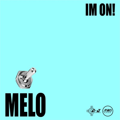 Melo - Im on