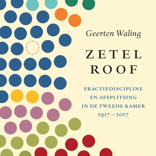 2017 - 02 - 15 Geerten Waling Over Zijn Nieuwe Boek 'Zetelroof'